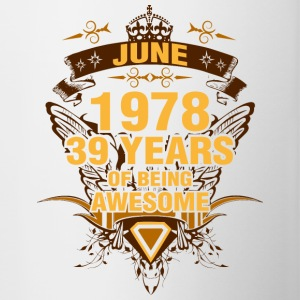 June 1978 39 Years of Being Awesome - Contrast Coffee Mug