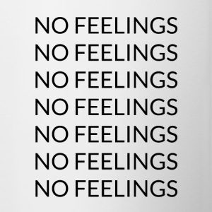 No feelings - Contrast Coffee Mug