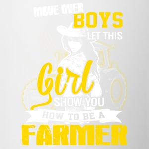 Move over boys Farmer T Shirts - Contrast Coffee Mug