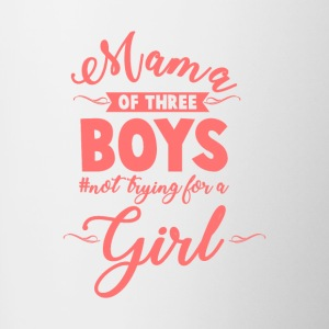 Mama of Three Boys No Girls Pink - Contrast Coffee Mug