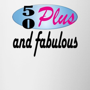 50plus and fabulous - Contrast Coffee Mug