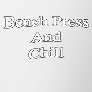 Bench Press and Chill - Contrast Coffee Mug