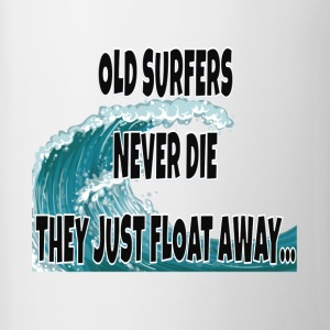 Old Surfers Never Die They Just Float Away... - Contrast Coffee Mug