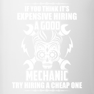 Mechanic try hiring a Cheap One - Contrast Coffee Mug