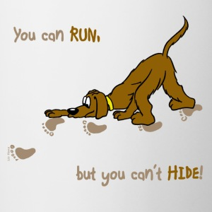 You can run, but you can't hide - Contrast Coffee Mug