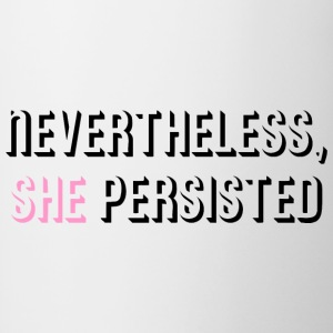 Nevertheless She Persisted - Contrast Coffee Mug