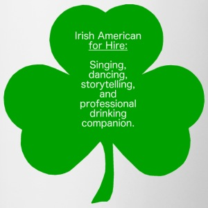 Irish American for Hire - Contrast Coffee Mug