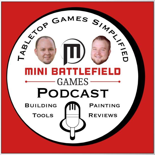 Mini Battlefield Games Podcast