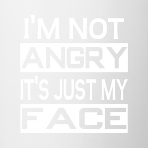 I'm Not Angry It's Just My Face - Contrast Coffee Mug