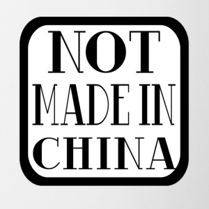 Not Made In China - Contrast Coffee Mug