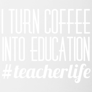 I turn coffee into education - Contrast Coffee Mug