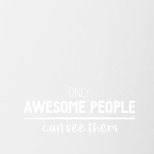 Only awesome people can see them - Contrast Coffee Mug