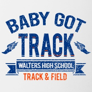 BABY GOT TRACK WALTERS HIGH SCHOOL TRACK FIELD - Contrast Coffee Mug