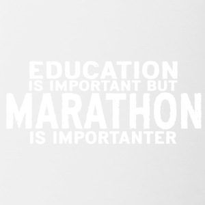 Education is important but Marathon is importanter - Contrast Coffee Mug