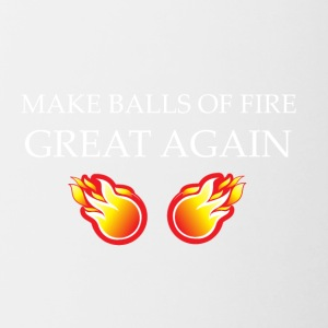 Make Balls Of Fire Great Again - Contrast Coffee Mug