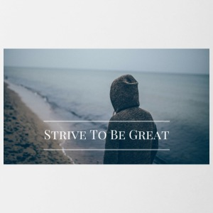 Strive To Be Great - Contrast Coffee Mug