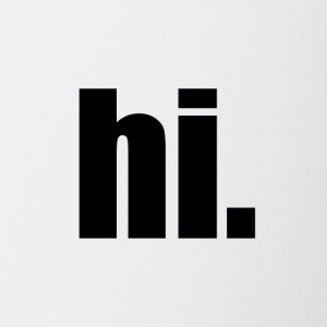 Hi. - Contrast Coffee Mug