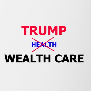 Trump Wealth Care - Contrast Coffee Mug