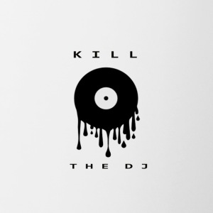 kill the dj - Contrast Coffee Mug