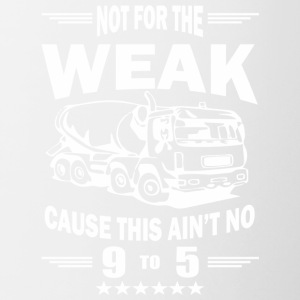NOT FOR THE WEAK TRUCK Tshirt - Contrast Coffee Mug