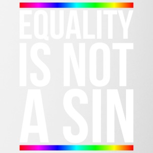 Equality is not a sin - Contrast Coffee Mug