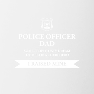 Police Officer Dad - I Raised My Hero - Contrast Coffee Mug