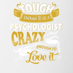 Touch enough to be a Psychologist - Contrast Coffee Mug