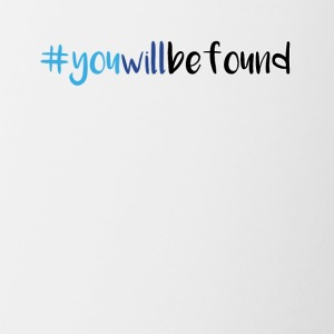 You will be found hastag - Contrast Coffee Mug
