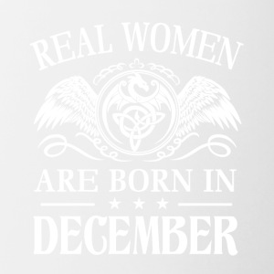 Real women are born in december - Contrast Coffee Mug