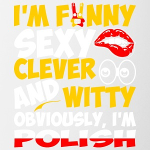 Im Funny Sexy Clever And Witty Im Polish - Contrast Coffee Mug
