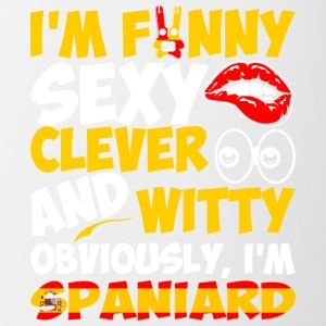 Im Funny Sexy Clever And Witty Im Spaniard - Contrast Coffee Mug