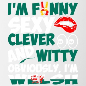 Im Funny Sexy Clever And Witty Im Welsh - Contrast Coffee Mug