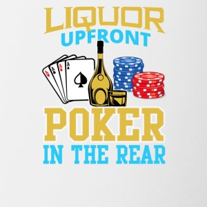 Liquor Upfront Poker in the Rear - Contrast Coffee Mug