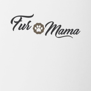 Fur Mama Cute Pet Owner Tee Shirt - Contrast Coffee Mug