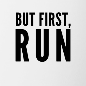 But First Run - Contrast Coffee Mug