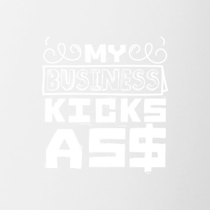 My business kicks as$ - Contrast Coffee Mug