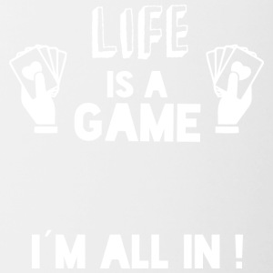 LIFE IS A GAME - IAM ALL IN white - Contrast Coffee Mug