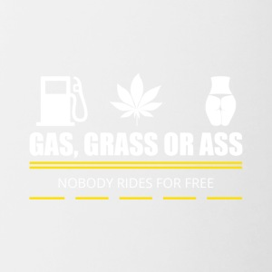 Gas Grass or Ass - Contrast Coffee Mug