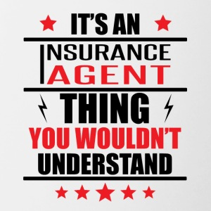 It's An Insurance Agent Thing - Contrast Coffee Mug