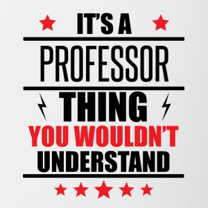 It's A Professor Thing - Contrast Coffee Mug