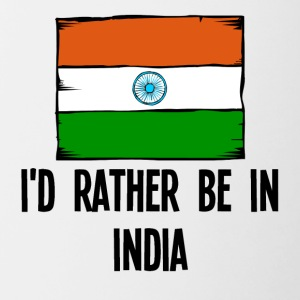 I'd Rather Be In India - Contrast Coffee Mug