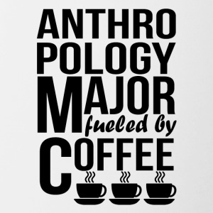 Anthropology Major Fueled By Coffee - Contrast Coffee Mug