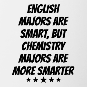 Chemistry Majors Are More Smarter - Contrast Coffee Mug