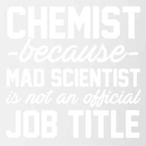 Chemist Job Title Tee Shirt - Contrast Coffee Mug