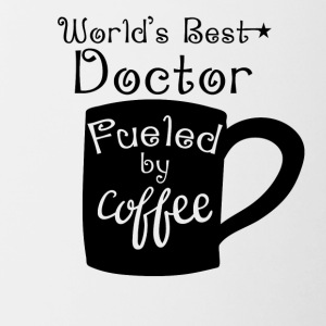 World's Best Doctor Fueled By Coffee - Contrast Coffee Mug