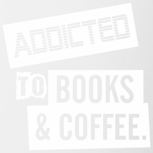 Addicted To Books And Coffee - Contrast Coffee Mug
