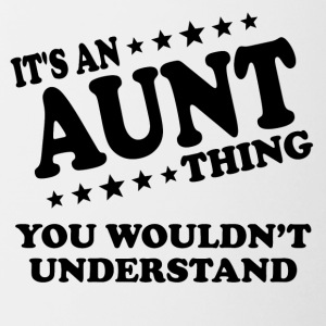 It's An Aunt Thing You Wouldn't Understand - Contrast Coffee Mug