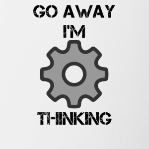 GO AWAY I'M THINKING - Contrast Coffee Mug