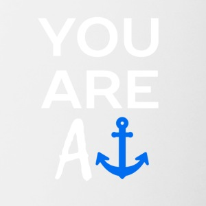 YOU ARE AN ANCHOR - Contrast Coffee Mug