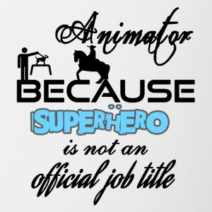 Animator only because superhero is not a job title - Contrast Coffee Mug